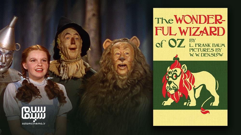 مقایسه و تفاوت های 19 فیلم اقتباسی برتر با نسخه اصلی کتاب آن ها - جادوگر شهر از (The Wizard of Oz)